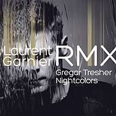 Nightcolors (Garnier Without the B Devotions Remix) by Gregor Tresher