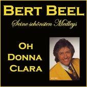 Oh Donna Clara (Seine schönsten Medleys) by Bert Beel