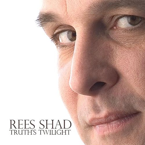 Truth's Twilight by The Rees Shad Band