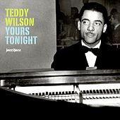 Yours Tonight by Teddy Wilson