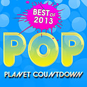 Best of 2013: Pop by Planet Countdown