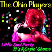 Little Soul Party by Ohio Players