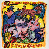 Room Full of Fools by Kevin Coyne