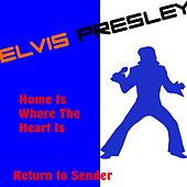 Home Is Where the Heart Is by Elvis Presley