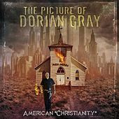 American Christianity by The Picture Of Dorian Gray