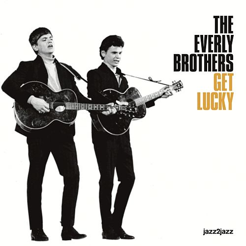 Get Lucky - Back to the Future Version by The Everly Brothers