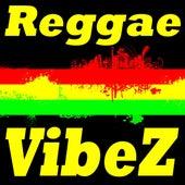 Reggae Vibez von Various Artists
