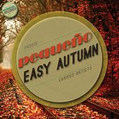 Easy Autumn - EP by Various Artists