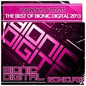 The Best of Bionic Digital 2013 - EP by Various Artists
