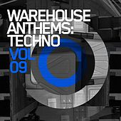 Warehouse Anthems: Techno Vol. 9 - EP by Various Artists