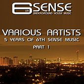 5 Years Of 6th Sense Music Part 1 - EP by Various Artists