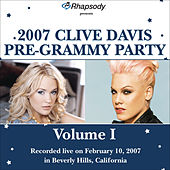 Rhapsody Presents 2007 Clive Davis Pre-Grammy Show (Vol. I) by Various Artists