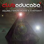 Volume 2 - Whose House Is It Anyway? - EP by Various Artists
