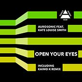 Open Your Eyes (feat. Kate Louise Smith) by Aurosonic