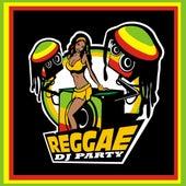 Reggae DJ Party von Various Artists