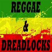 Reggae & Dreadlocks von Various Artists