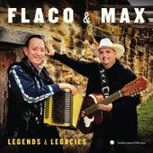 Flaco & Max: Legends & Legacies by Max Baca
