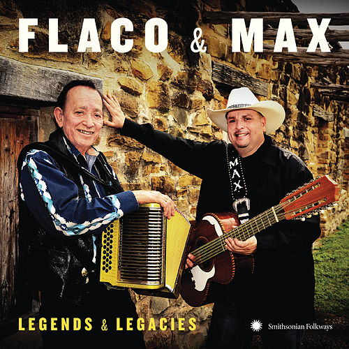 Flaco & Max: Legends & Legacies by Max Baca