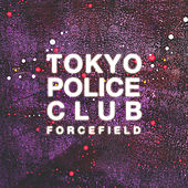 Hot Tonight by Tokyo Police Club
