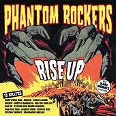 Rise Up by Phantom Rockers