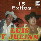 15 Exitos by Luis Y Julian