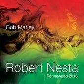 Robert Nesta by Bob Marley