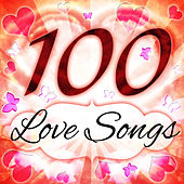 100 Love Songs by Various Artists
