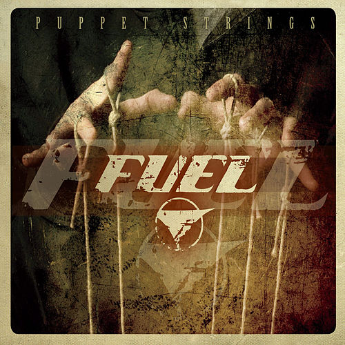 Puppet Strings by Fuel