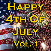 Happy 4th Of July! Vol. 1 von Various Artists