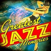 Greatest Jazz Memories von Various Artists