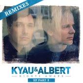 Nights Awake Remixes, Pt. 1 by Kyau & Albert