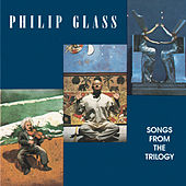 Songs from the Trilogy von Philip Glass