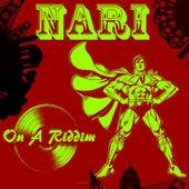 On a Riddim (feat. Espy Rootz) by Nari