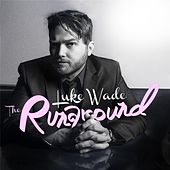 The Runaround EP by Luke Wade