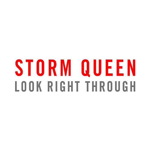 Look Right Through (Remixes) by Storm Queen