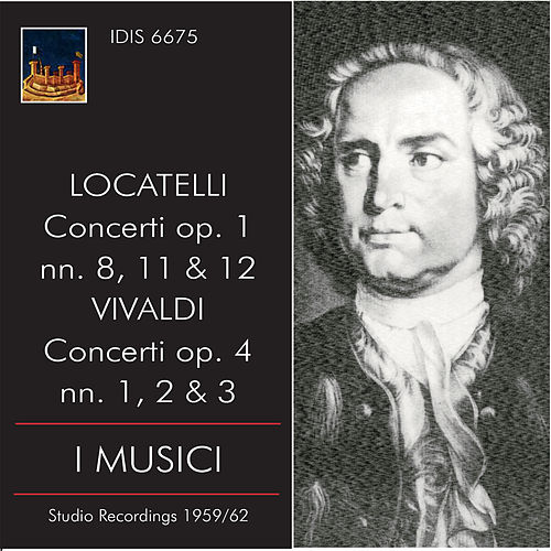 Locatelli & Vivaldi: Concertos by I Musici