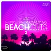 Milk & Sugar Beach Cuts Vol. 2 (Winter Edition) by Various Artists