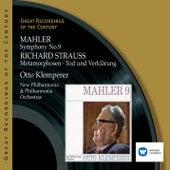 Mahler: Symphony No.9 . Richard Strauss: Metamorphosen, Tod und Verklärung by Various Artists