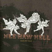 Hee Haw Hell by Dash Rip Rock