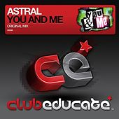 You & Me by Astral