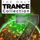 The Only Trance Collection 07 - EP by Various Artists