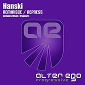 Reminisce / Repress - Single by Hanski