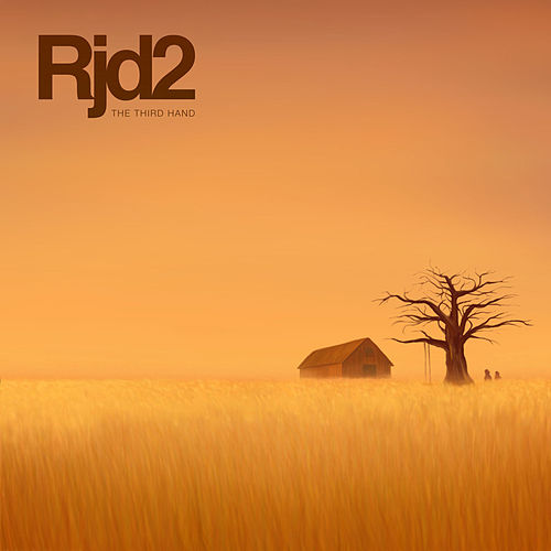 The Third Hand by RJD2