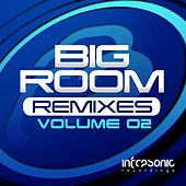 Big Room Remixes Volume Two - EP by Various Artists