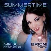 Summertime (feat. Brioni Faith) by Mr X
