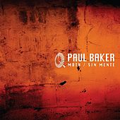 Moth / Sin Mente - Single by Paul Baker