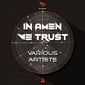 In Amen We Trust - EP by Various Artists