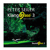Klangoase 3 by Peter Seiler