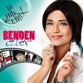 Benden İzler (16 Hits Remix) by Bendeniz