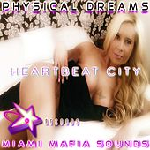 Heartbeatcity by Physical Dreams